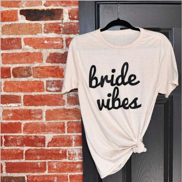 Braut vibes Frauen T Frauen Sexy Casual Crewneck t-shirt Modekleidung Outfits tops Weibliche t shirts t-shirts pullover