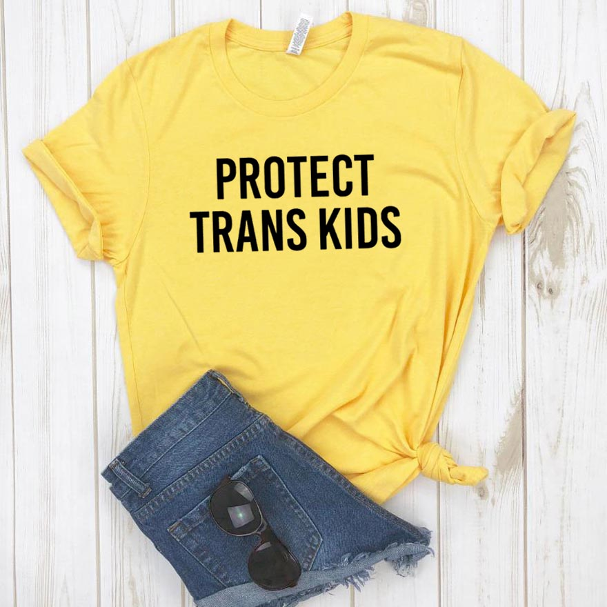Protect Trans Kids Women Tshirt Cotton Casual Funny T Shirt For Lady Girl Top Tee Hipster Drop Ship NA-139