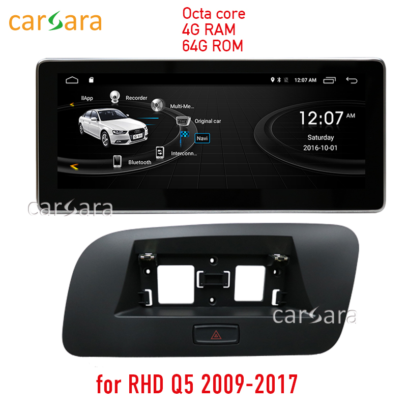 """4G RAM 64G ROM Android navigation update for right hand drive Audi Q5 2009-2017 10.25"""" monitor GPS Navi radio multimedia player"""