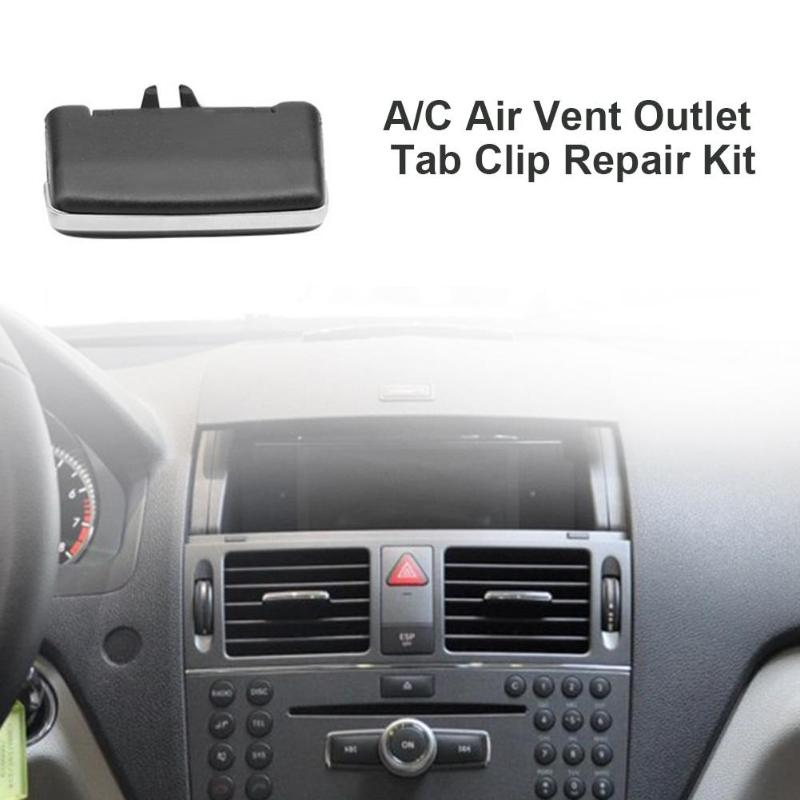 US $8 0 17% OFF|Car Air Conditioning Installation A/C Air Vent Outlet Tab  Clip Repair Kit for Mercedes Benz W204 C180 C200 Auto Replacement Part-in