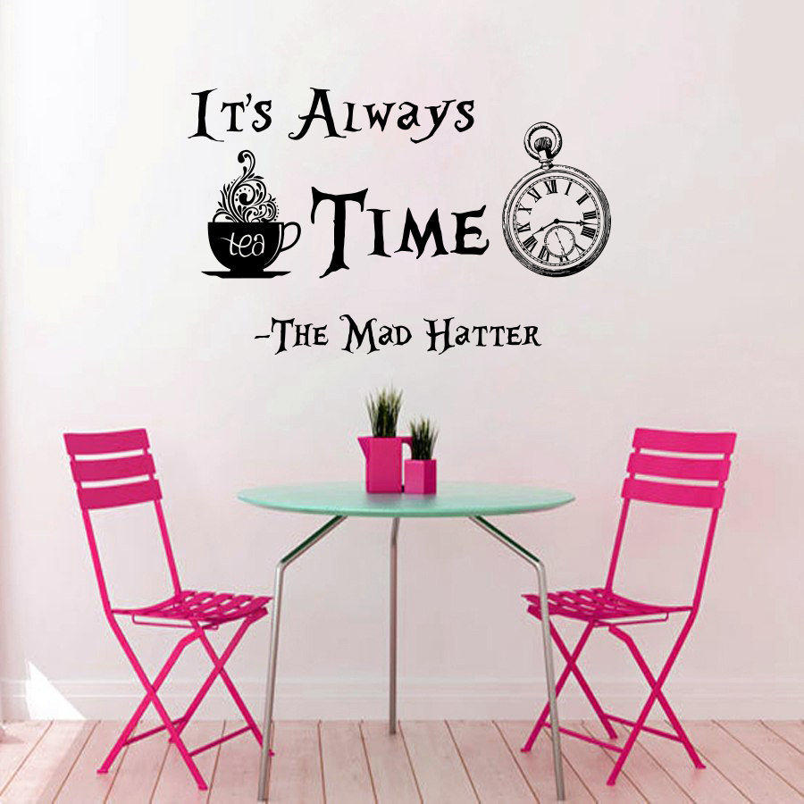 Clock Pattern Quotes Its Always Tea Time Wall Sticker Famous Cartoon