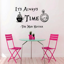 Huge Clock Pattern With Quotes Its Always Tea Time Wall Sticekr Famous Cartoon Alice In Wonderland Art Designed Decal W-296