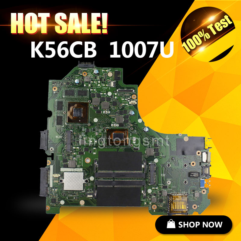 FOR ASUS K56CB Laptop Motherboard K56CB with 1007U GT740 2GB RAM mainboard 100% Tested&Free Shipping ytai 1007u processor for asus x200ca laptop motherboard hm70 usb3 0 rev 2 1 with 1007u 4g ram mainboard fully tested