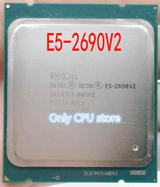for Intel E5-2690 v2 e5 -2690 V2 Processor SR1A5 3.0Ghz 10 Core 25MB Socket LGA 2011 Xeon CPU E5 2690 V2