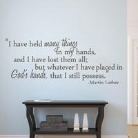 Martin Luther King Jr. Alıntı Ben var birçok şeyler düzenlenen Ben hala possess ellerimi tanrı'nın Eller Vinil Duvar Sticker 18