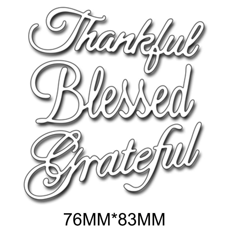 Good Word Of Gratitude Metal Cutting Dies Stencils DIY Scrapbooking Album Paper Cards Craft Decorative Embossing New 2019