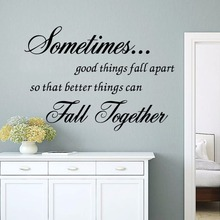 sometimes good things fall apart Inspirational quotes Wall Decal Vinyl Art Sticker living room bedroom wall decal