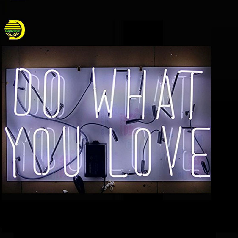 Neon Signs For Personalized Light Sign DO WHAT YOU LOVE Letrero Neon Bulbs Fantastic Artwork Beer Pub With Clear Board 24x15