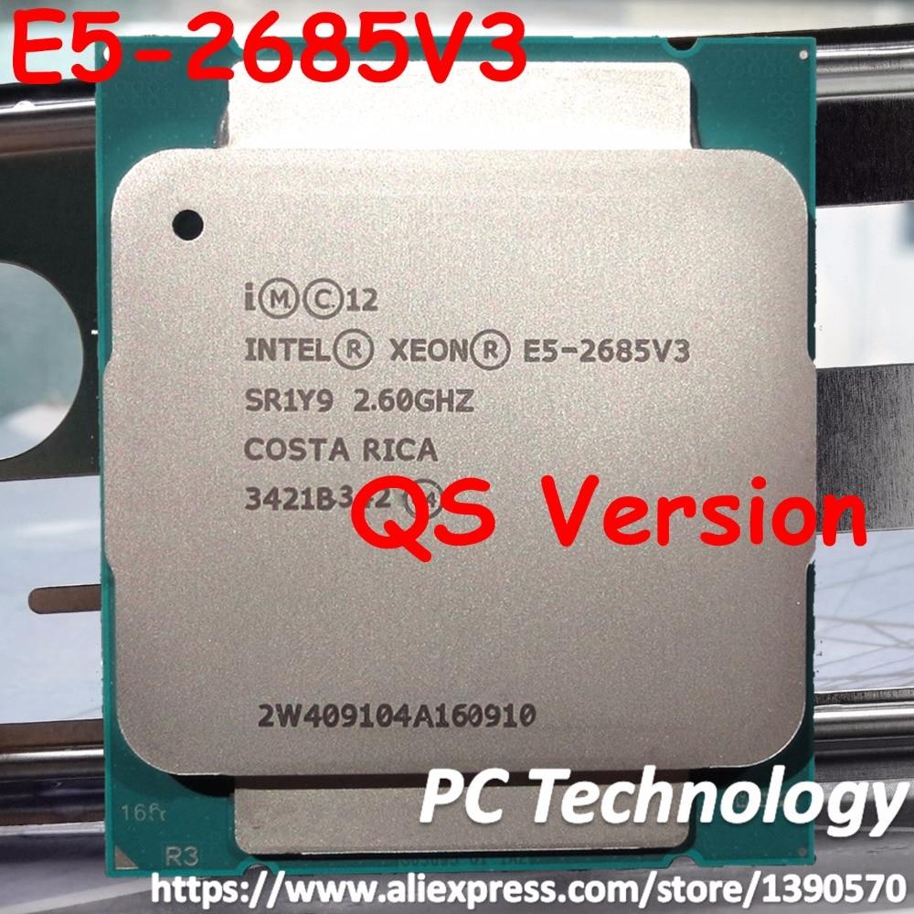 QS version E5 2685V3 Original Intel Xeon E5 2685V3 CPU Processor 30M E5 2685 V3 LGA2011 12 Cores 2.60GHz Desktop 1 year warranty-in CPUs from Computer & Office    1