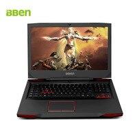 Bben G17 Gaming Laptop PC Computer Intel I7 7700HQ CPU Nvidia GDDR5 6G Ram GPU Windows