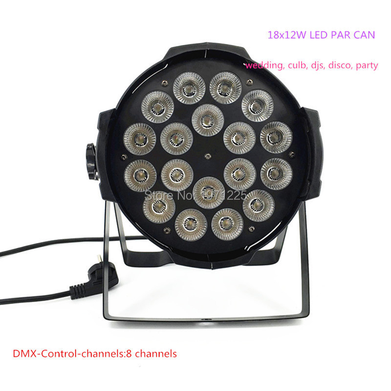Disco 8 DMX Channels Lamp LED Flat Par 18x12W RGBW 4IN1 Aluminum Alloy Flat Par for DJ Disco Professional Stage Pub  4pcs lot the brightest 4 8 dmx channels led flat par 18x12w rgbw 4in1 led par can light with power in power out