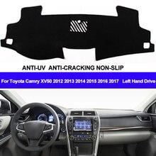 TAIJS רכב לוח מחוונים כיסוי מחצלת דאש דאש Pad DashMat שטיח אנטי Uv החלקה עבור טויוטה קאמרי XV50 2012 2013 2014 2015 2016 2017