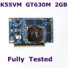 Для ASUS K55VM графическая карта GeForce GT 630 M N13P-GL-A1 2 GB видео карты Fit A55V K55VM K55VJ K55V видеокарта для ноутбука 100% тестирование