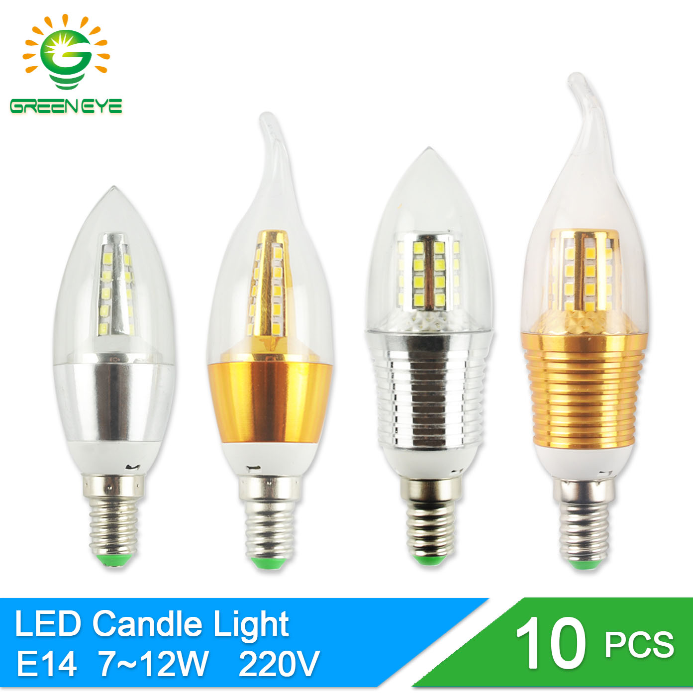 GreenEye 10Pcs LED E14 Bulb 220V 7W 9W 12W Golden Silver Aluminum Candle Lamp Light For Crystal Chandelier Lampara Ampoule candle led bulb e14 9w 12w aluminum shell e14 led light lamp 220v golden silver cool warm white ampoule lampara led smd 2835