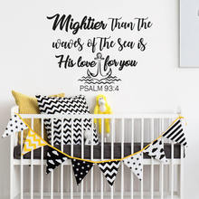 Nursery Quote Wall Decal Nautical Home Decor Mightier Than the Waves of Sea Is His Love For You Poster AY1667