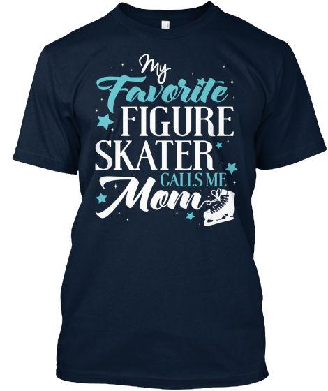 Skating Fanatics Calls Me Mom - My Favourite Figure Skater Premium Tee T-Shirt