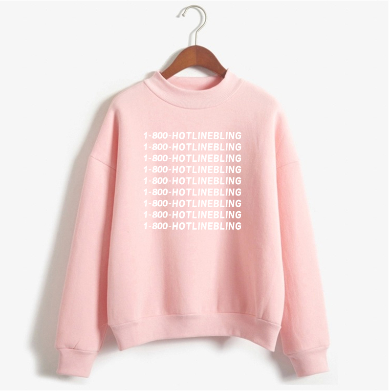 1-800 Hotline Bling Drake light Pink Sweatshirt Hoodies Women Winter Cotton Fleece Letter Pullovers Sweatshirt Plus Size