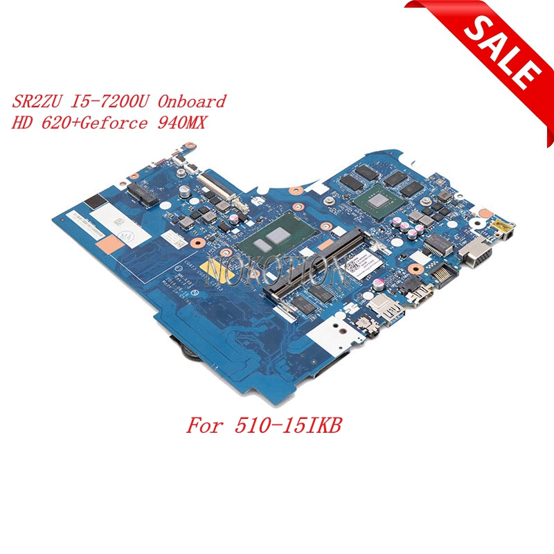 5B20M31226 CG413 CG513 CZ513 NM-A981 For lenovo 510-15IKB Laptop Motherboard SR2ZU I5-7200U DDR4 Intel HD 620+Geforce 940MX5B20M31226 CG413 CG513 CZ513 NM-A981 For lenovo 510-15IKB Laptop Motherboard SR2ZU I5-7200U DDR4 Intel HD 620+Geforce 940MX