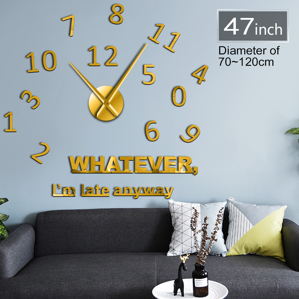 Whatever Im Late Anyway New Home Decor Wall Clock Big Mirror Large Size Always Late DIY Wall Sticker Funny Welcome Gift
