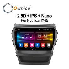 Ownice C500 + Octa Core android 6.0 jugador del coche dvd gps Para HYUNDAI IX45 2013 SANTA FE SANTA FE unidades principales de Apoyo 4G LTE Carplay