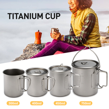 Outdoor Ultralight Titanium Cup Portable Mug Camping Picnic Cookware Water Cup with Foldable Handle 300ml / 400ml / 450ml /750ml keith ti3200 titanium water cup mug foldable handle picnic hiking outdoor camping cookware pot 220ml