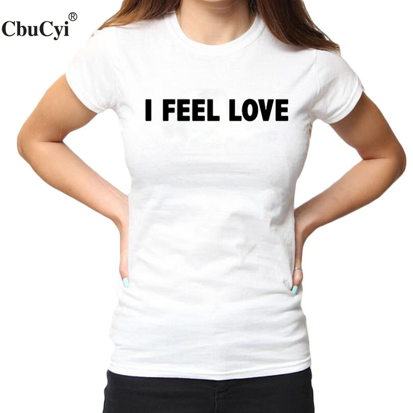 2d85065cd I Feel Love Tumblr Slogan Tshirt Hipster Women T shirt Black White Harajuku Style  Cotton Tee Shirt Femme Big Size-in T-Shirts from Women's Clothing on ...