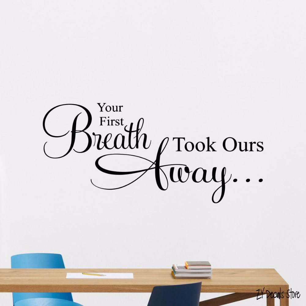 Aerosmith Breathing Quote Vinyl Wall Art Sticker Decal: Your First Breath Took Ours Away Wall Vinyl Sticker Baby