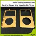 Color negro Blanco gris Oro sexto 6.5th gen Nuevo Frente cubierta de la placa Del Panel de la Placa Frontal de Vivienda Para iPod Classic Para El iPod Video