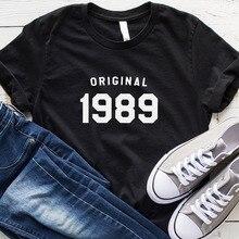 30th Birthday T Shirt Women Causal Graphic Tee Original 1989 T-shirt Short Sleeve Cotton O-Neck Tshirt Party Tops 3XL