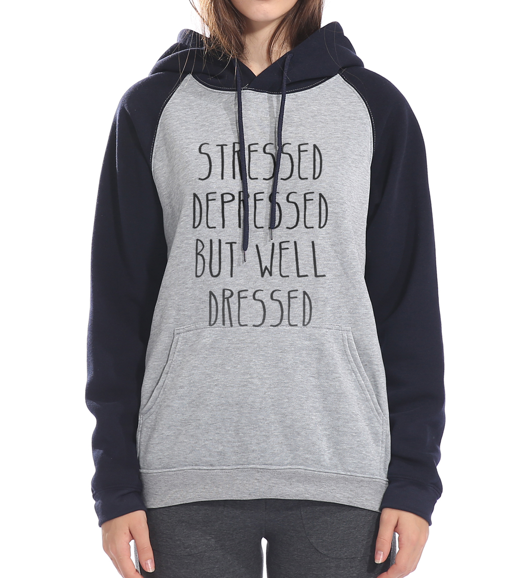 fitness sweatshirt women kpop harajuku tracksuit STRESSED DEPRESSED BUT WELL DRESSED hooded 2017 raglan sleeve femme brand hoody