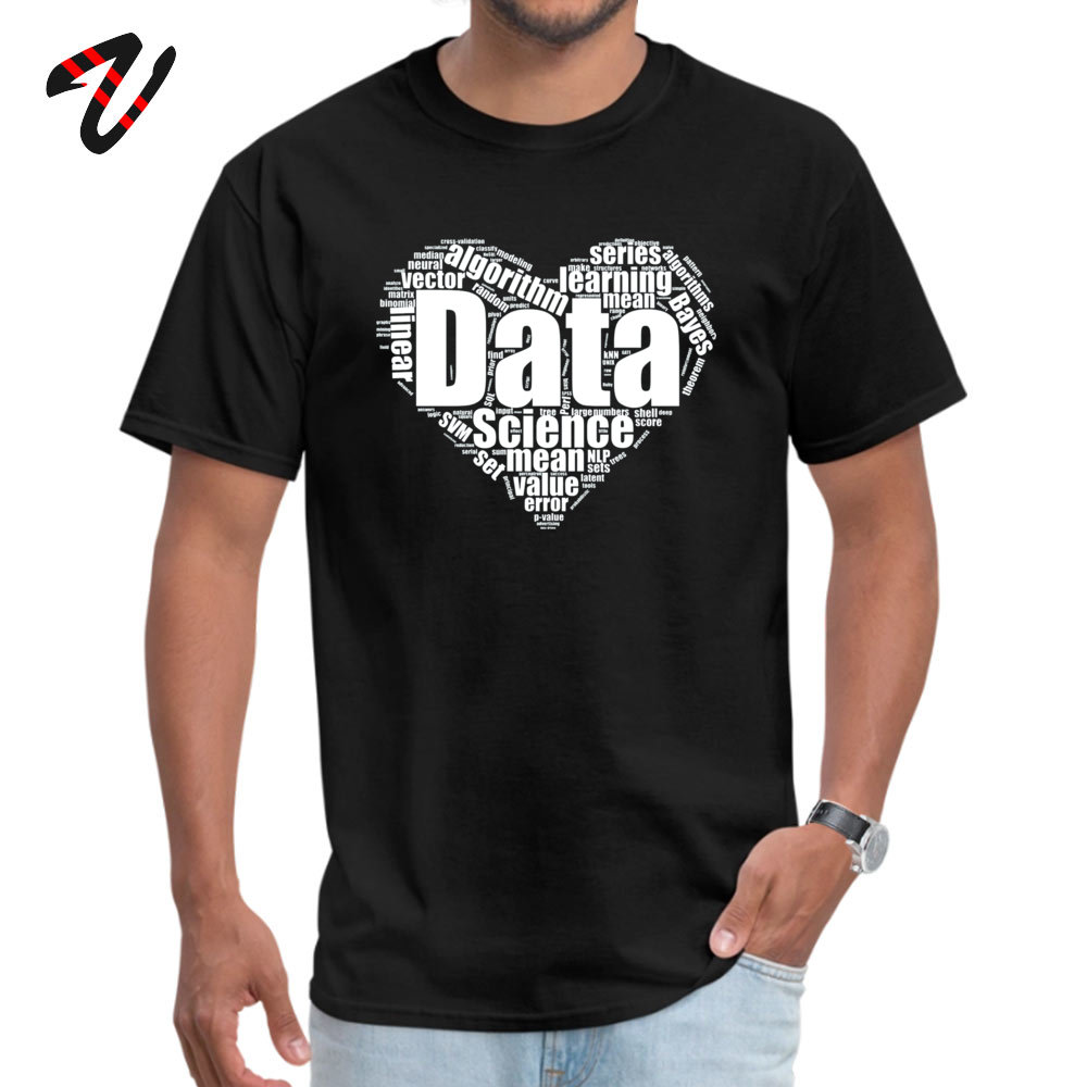Data Science Love Crew Neck T Shirts Lovers Day Tees Short Sleeve Company Cotton Fabric Personalized T Shirts Birthday Men Data Science Love -13189 black