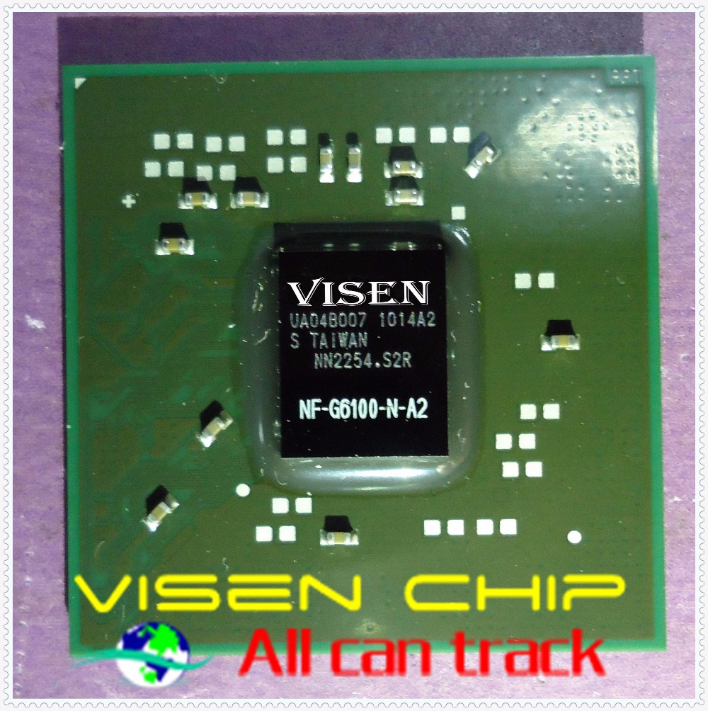 NF-G6100-N-A2 BGA Integrated chipsetNF-G6100-N-A2 BGA Integrated chipset