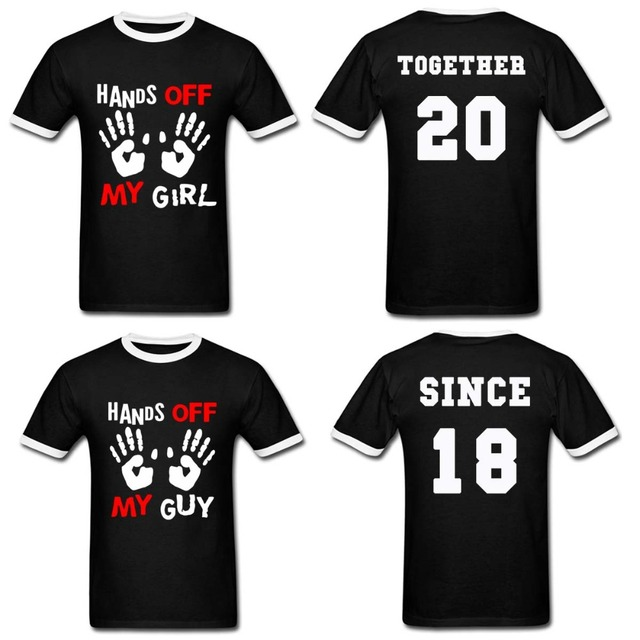 7c711a81 Hands off my Girl Guy Since Together 2018 couple Matching T Shirt Funny  Custom Year Shirts Valentine's Tee Shirt Hip Hop Tees