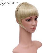 Similler синтетические волосы Аккуратные бахрома с косами головная повязка тупые челки наращивание волос для женщин шиньоны