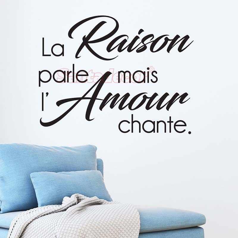 Sticker Citation La Raison Parle Mais Design Vinyl Wall Decor L