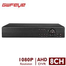 GWFEYE 8CH Channel FULL HD AHD-H 1080P CCTV Surveillance Video Recorder Support AHD/Analog/CVI/TVI/IP Cameras P2P XMEYE