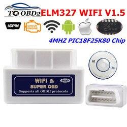 ELM327 WIFI V1.5 prawdziwe PIC18F25K80 układu OBDII skaner samochodowy działa z systemem Android/iOS systemu ELM 327 1.5 obsługuje wszystkie OBD2 protokołów
