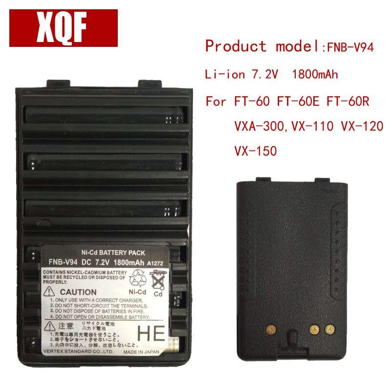 XQF 1800 mAh 7,5 V NI-MH FNB-V94 Ni-mh-akku für Yaesu/Vertex Radio FT-60 FT-60E FT-60R VXA-300, VX-110 VX-120 VX-150 radio