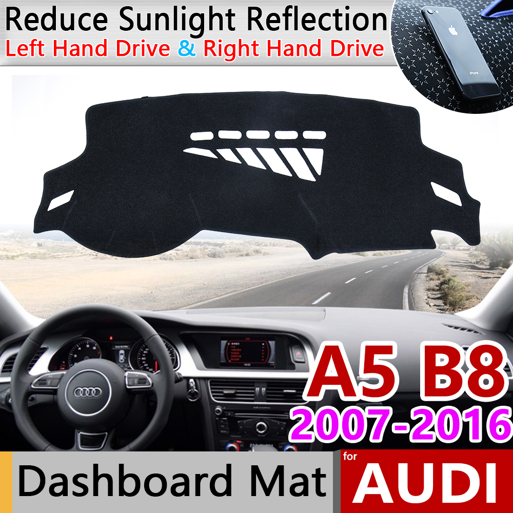 For Audi A5 B8 2007~2016 8T Anti-Slip Anti-UV Mat Dashboard Cover Pad Shade Dashmat Protect Carpet Accessories S-line 2009 S5