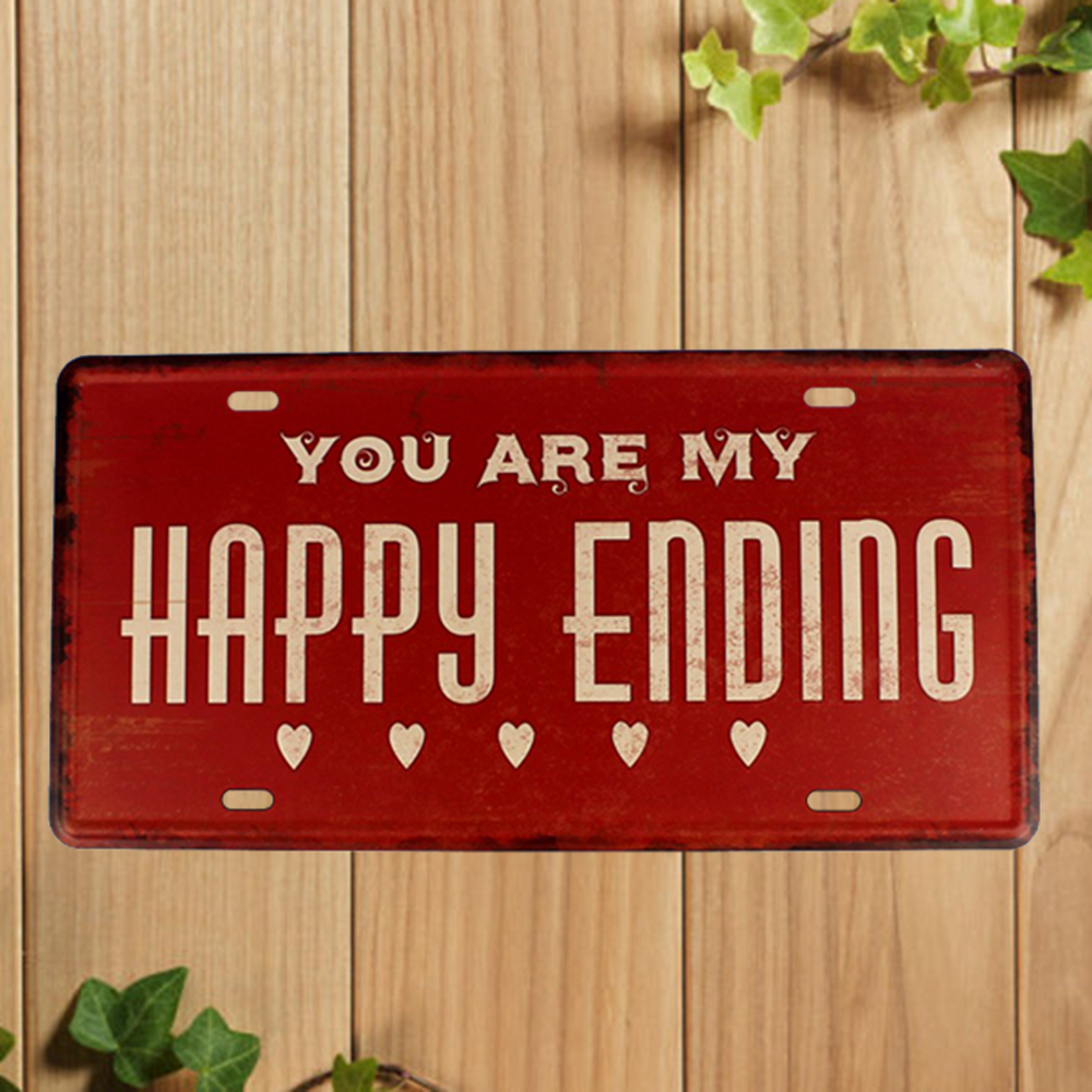 [ Kelly66 ] YOU ARE MY HAPPY ENDING Sign Metal Plaque Bar House Wall Signs Painting Craft 15*30 CM Size P8