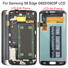 For Samsung Galaxy S6 Edge LCD G925 G925F SM G925F LCD Display Touch Screen Assembly With Frame For Samsung S6 Edge LCD