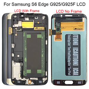 Image 1 - For Samsung Galaxy S6 Edge LCD G925 G925F SM G925F LCD Display Touch Screen Assembly With Frame For Samsung S6 Edge LCD