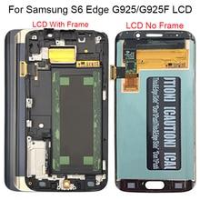 Per Samsung Galaxy S6 Bordo LCD G925 G925F SM G925F LCD Display Touch Assemblea di Schermo Con Cornice Per Samsung S6 Bordo LCD