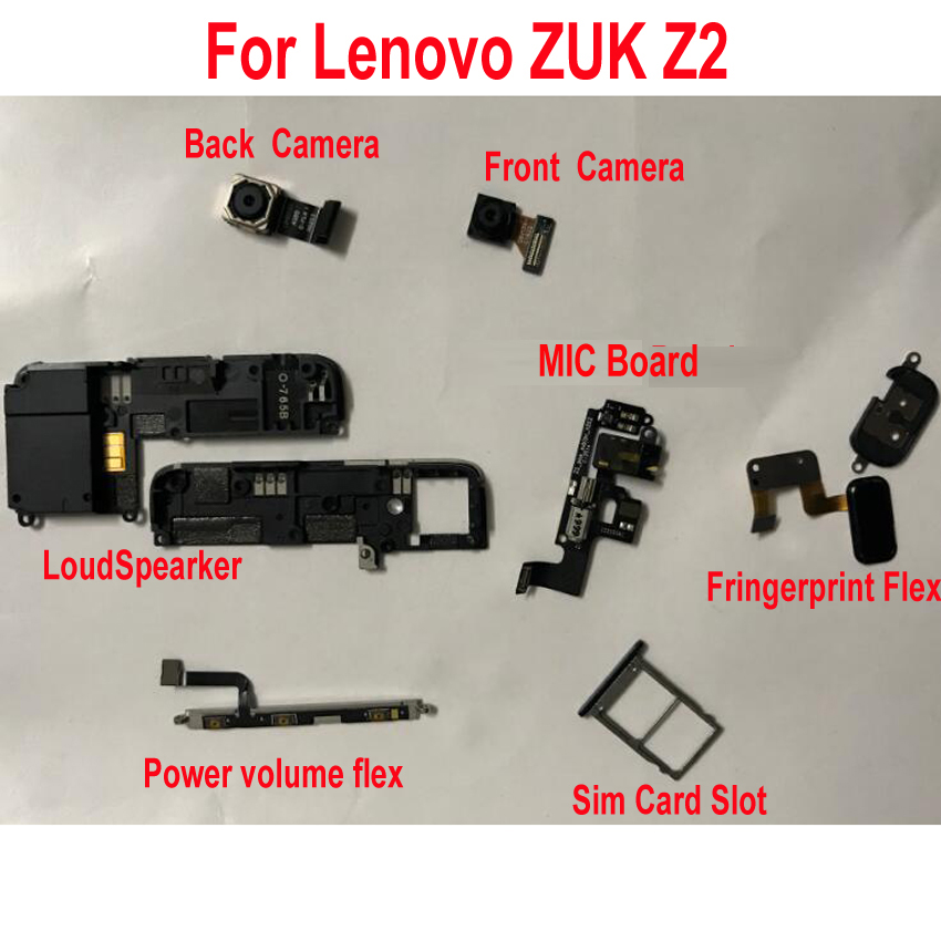 Original Loudspeaker Front Rear Back Camera Power Flex Cable For Lenovo ZUK Z2 MIC Board & Home Fingerprint Sensor SIM Card Slot