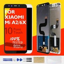 Voor XIAOMI Mi A2 Lcd scherm + Frame 10 Touch Screen Voor XIAOMI Mi 6X LCD Screen Digitizer Vervanging Reparatie reparatie Onderdelen