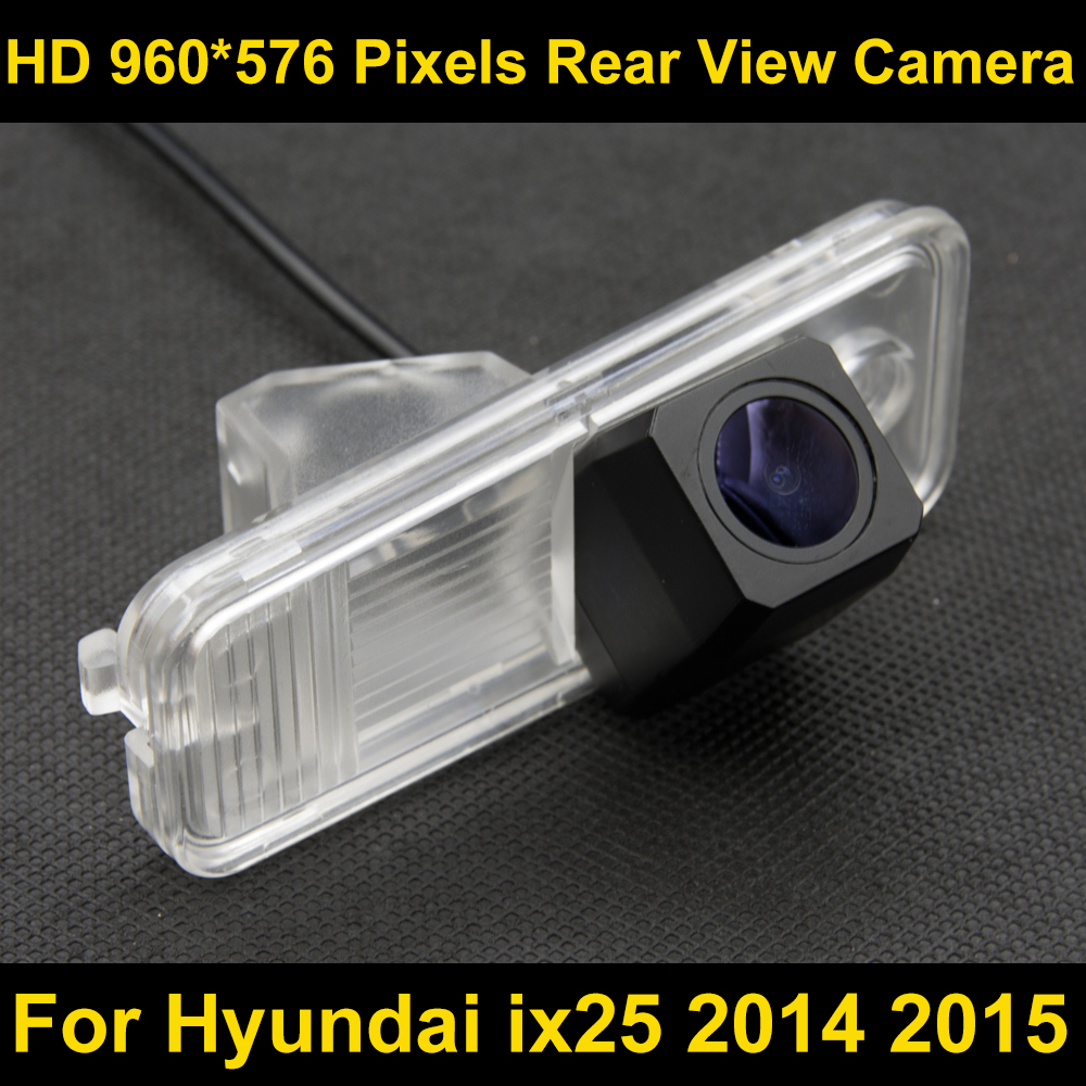 PAL HD 960*576 Pixels high definition Car Parking Rear view Camera for Hyundai ix25 2014 2015 Car Waterproof Backup Camera цена