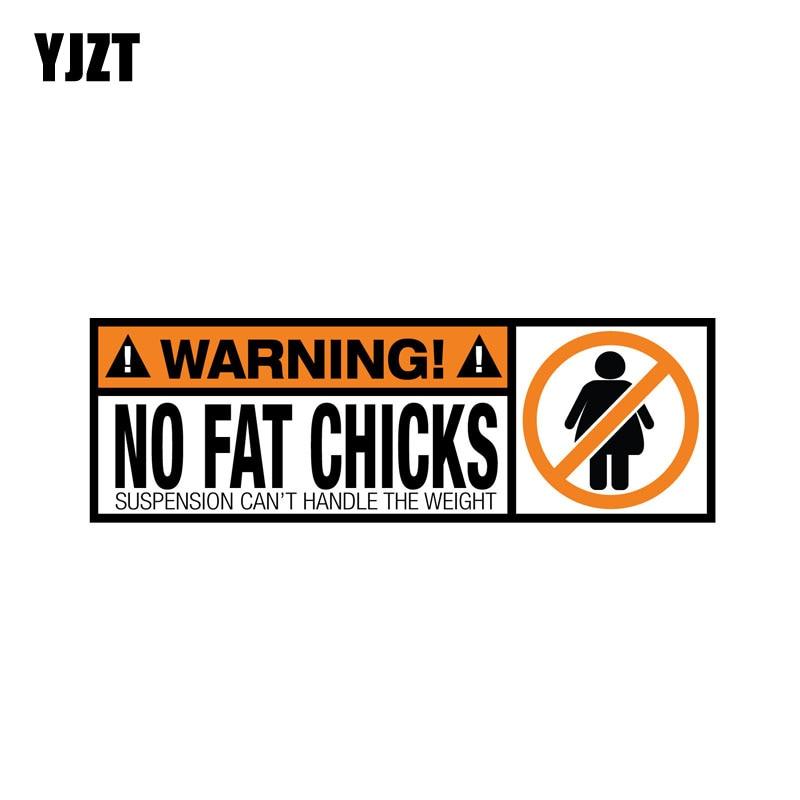 YJZT 18.8CM*6.3CM WARNING PVC Funny Decal WARNING No Fat Chicks Car Sticker 12-0793
