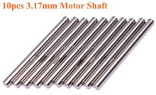 10Pcs 3 17mm Motor Shaft for 2212 RC Brushless Outrunner Motor Electric Machine Free Shipping