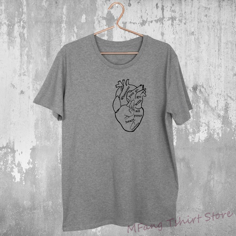 CONFUCIUS HEART QUOTE Tee Men T-shirt WoMen Tshirt Philosophy Gift For Friend Philosopher Anatomy Student Tee