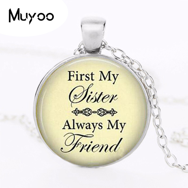 Pendant Necklace First My Sister Friend